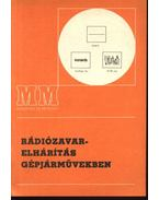 Rádiózavar-elhárítás gépjárművekben - Hevesi György