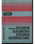 Deszantok alkalmazása erőszakos folyóátkelésnél - Dr. Léka Gyula