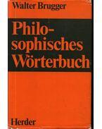Philosophisches Wörterbuch - Brugger,Walter