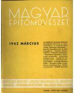 Magyar Építőművészet 1942. március - Vitéz Irsy László (szerk.)