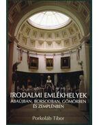 Irodalmi emlékhelyek Abaújban, Borsodban, Gömörben és Zemplénben - Több szerzős