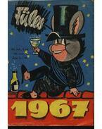 Füles 1967. XI. évfolyam 1-26. szám - Gelléri András (szerk.)