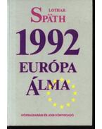1992 Európa álma - Spath, Lothar