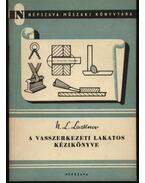 A vasszerkezeti lakatos kézikönyve - Lacsinov, N. L.