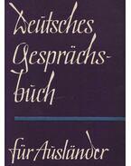 Deutsches Gesprachsbuch für Auslander - Reinhardt,Werner