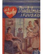 A diadalmas ifjuság - Marley, H. E.