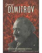 Georgi Dimitrov - Dimitrov- Szokodi Dániel dr.