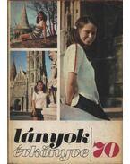 Lányok évkönyve 1970 - D. Nagy Éva