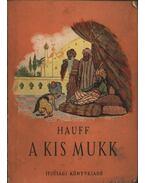 A kis Mukk - Hauff, W.