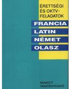 Érettségi és OKTV feladatok - Francia, latin, német, olasz 1991/92. - Bedő Éva