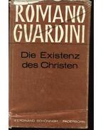 Die Existenz des Christen - Guardini,Romano