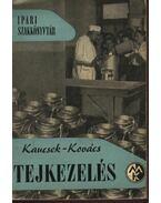 Tejkezelés - Kaucsek - Kovács