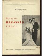 Eljegyzés, házasság, válás - Naményi Gyula, dr.