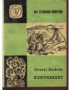 Konyhakert - Oroszi András