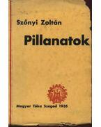 Pillanatok (dedikált) - Szőnyi Zoltán