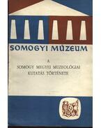 A somogy megyei muzeológiai kutatás története - Draveczky Balázs
