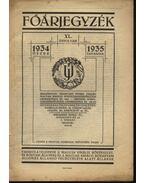 Főárjegyzék XL. évfolyam 1934 őszre - 1953 tavaszra - Unghváry József