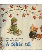 A fehér tél - Lukešová Milena, Kudláček Jan