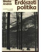 Erdészeti politika - Madas András
