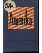 Amerika - Benét Vince István