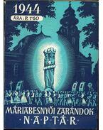 Máriabesnyői zarándok naptár 1944 - P.Pallai Titusz
