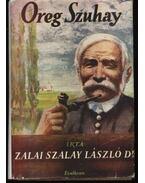 Öreg Szuhay - Zalai Szalay László