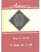A vírus és a rák - Nagy G. Károly