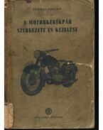 A motorkerékpár szerkezete és kezelése - Ternai Zoltán