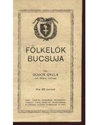 Fölkelők bucsuja - Dobos Gyula