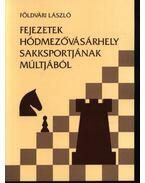 Fejezetek Hódmezővásárhely sakksportjának múltjából 1907-1959 - Földvári László