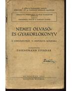 Német olvasó- és gyakorlókönyv a gimnáziumok V. osztálya számára - Thienemann Tivadar