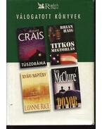 Túszdráma / Titkos megtorlás / Nyári napfény / Donor - McCLURE, Ken, Crais, Robert, Haig, Brian, Rice, Luanne