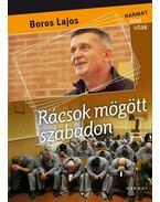 Rácsok mögött szabadon - ÜKH 2017 - Boros Lajos