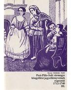 Pest-Pilis-Solt vármegye közgyűlési jegyzőkönyveinek regesztái 1712-1740 III. - Borosy András, Kisfaludy Katalin, Szabó Attila