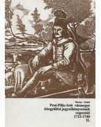 Pest-Pilis-Solt vármegye közgyűlési jegyzőkönyveinek regesztái 1712-1740 II. - Borosy András, Szabó Attila