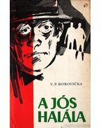A jós halála - Borovicka, V. P.