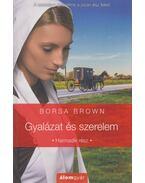 Gyalázat és szerelem - Borsa Brown