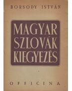 Magyar-szlovák kiegyezés - Borsody István