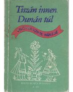 Tiszán innen Dunán túl - Borsy István-Rossa Ernő