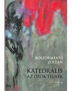 Katedrális az örök télnek - Böszörményi Zoltán