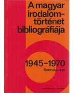 A magyar irodalomtörténet bibliográfiája 1945-1970 - Botka Ferenc