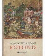Botond - Komjáthy István