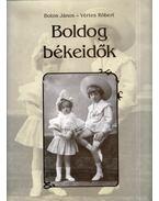 Boldog békeidők - Botos János, Vértes Róbert