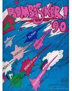 Bombasiker '90 - Bradányi Iván