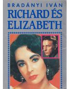 Richard és Elizabeth (Dedikált) - Bradányi Iván