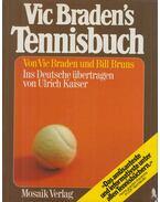 Vic Braden's Tennisbuch - Braden, Vic, Bruns, Bill, Wolfgang Bruns (szerk.), KAISER, ULRICH