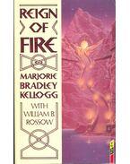 Reign of Fire - BRADLEY KELLOG, MARJORIE