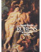 Rubens  - az életöröm festője - Braider, Donald
