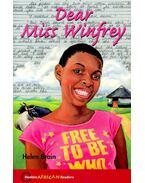 Dear Miss Winfrey - Hodder African Readers - BRAIN, HELEN