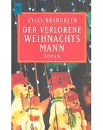 Der verlorene Weihnachtsmann - Brandreth, Gyles
